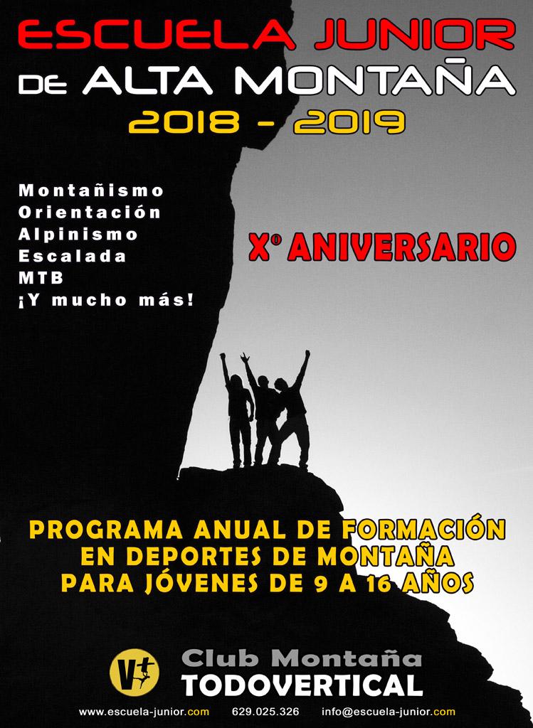 La Escuela Junior de Alta Montaña del Club TODOVERTICAL comienza su decimo año de andadura. Contaremos con actividades todos los sábados de cada mes desde Septiembre 2018 hasta Junio 2019 + Información: www.escuela-junior.com