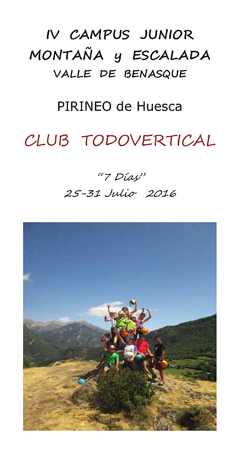 IV CAMPUS JUNIOR DE MONTA�A Y ESCALADA en el VALLE DE BENASQUE - PIRINEO Huesca // 25-31 Julio 2016