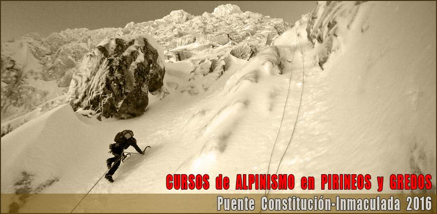 Cursos de Alpinismo del Puente de la Inmaculada 2016 en PIRINEOS y GREDOS