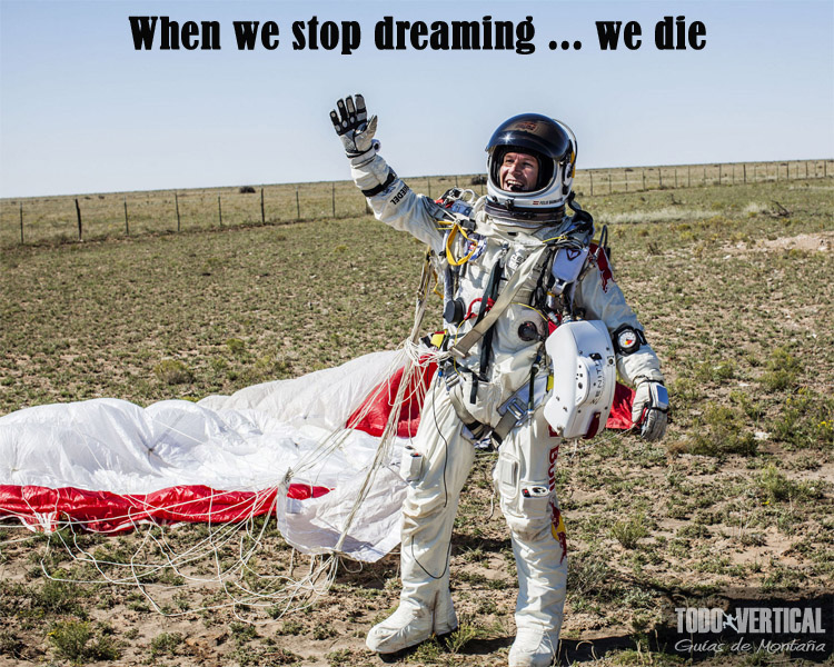 When we stop dreaming ... we die !!!