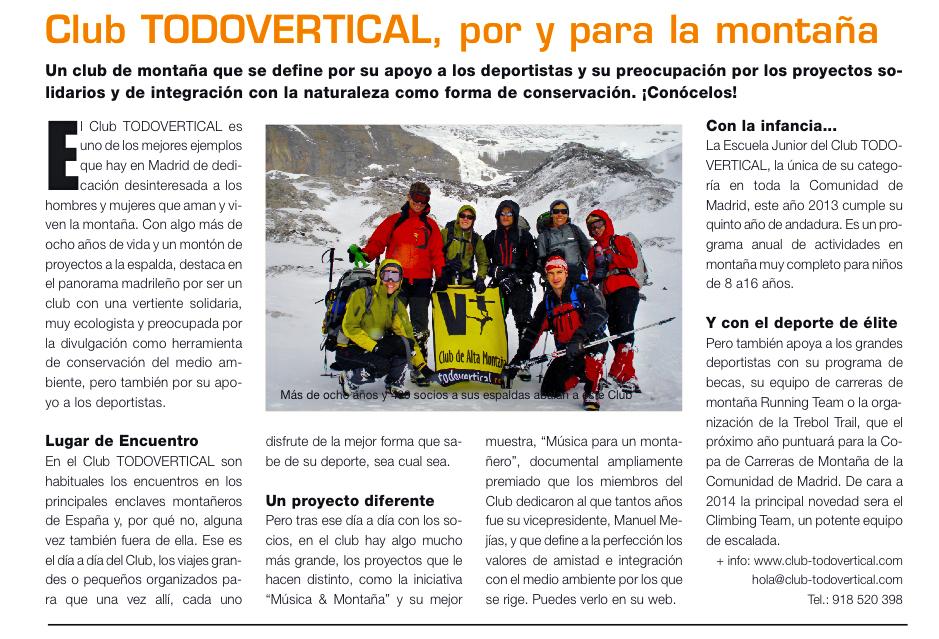 Club TODOVERTICAL, por y para la montaña. Apoyamos al deporte de montaña y los proyectos solidarios. En el 2014 fedérate con nosotros !!
